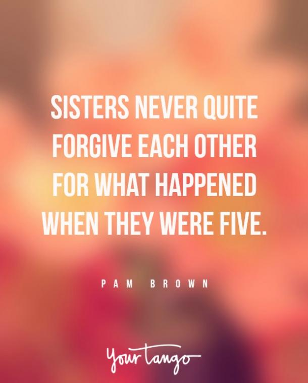 Pam Brown Sister Quotes Crazy Relationship
