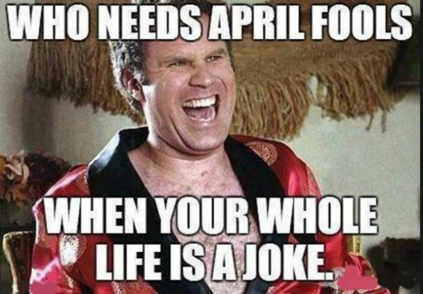 The 14 Best April Fools' Day Memes For People Who HATE Being April Fools