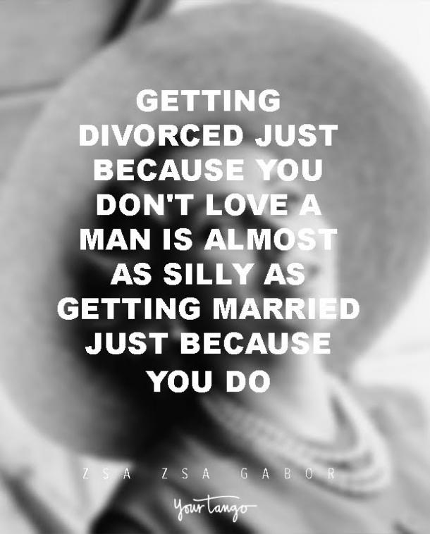 Zsa Zsa Gabor Quotes About Divorce And Love