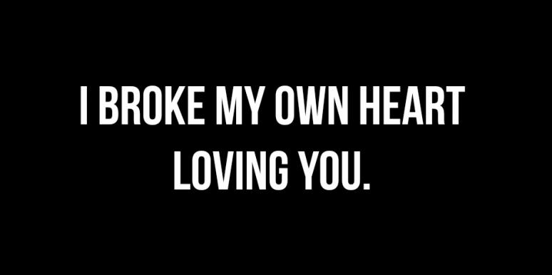 broken heart quotes for recently broken up