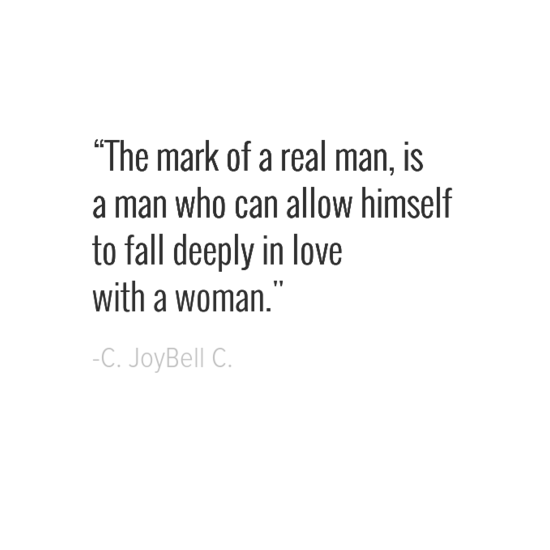 c. joybell c. real men quotes