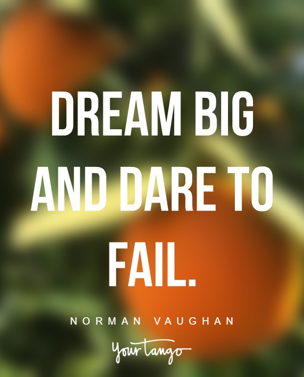 Inspirational Quotes To Chase Your Dreams