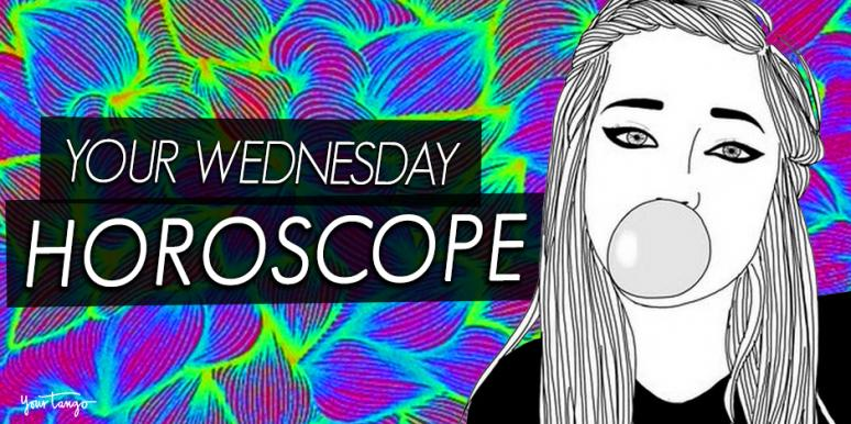 Horoscope For Wednesday July 26th Is Here
