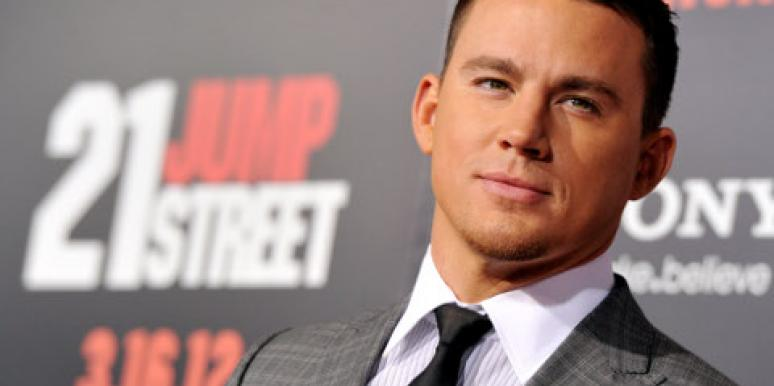 Love: 11 Reasons We're Obsessed With You, Channing Tatum