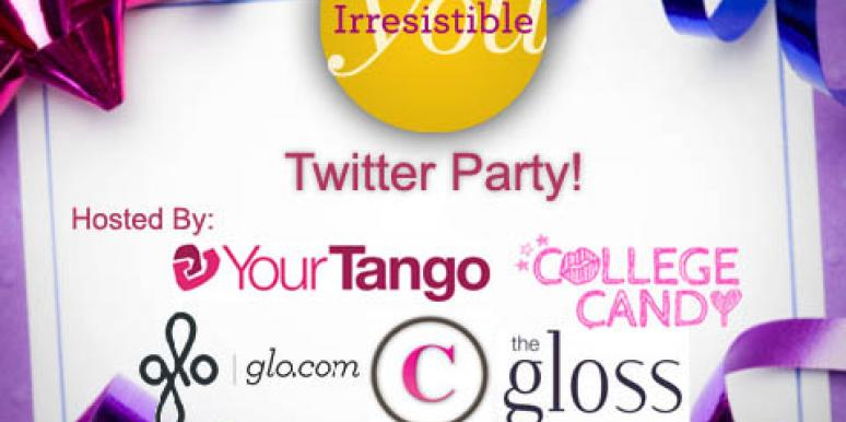 Irresistible You Twitter Party