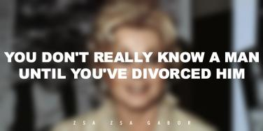 16 Zsa Zsa Gabor Quotes On Love, Marriage — And Divorce