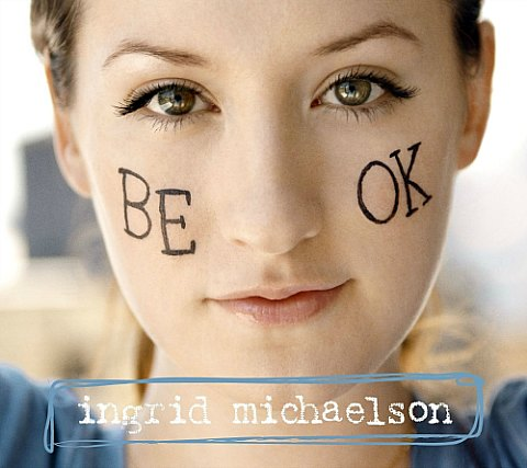 <a href=http://www.barnesandnoble.com/w/be-ok-ingrid-michaelson/15981956?EAN=890264002106&itm=5>barnesandnoble.com</a>, $9.92</b>