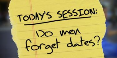 Why Men Forget Important Dates