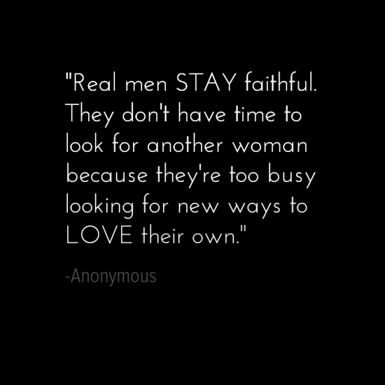 real men faithful quotes