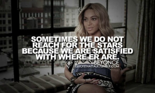beyonce Inspiring Quote About Life