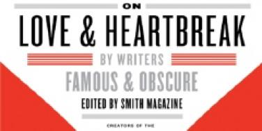 smith magazine six-word memoir love & heartbreak