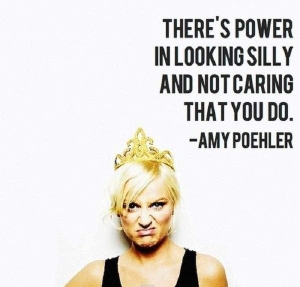 amy poehler Inspiring Quote About Life