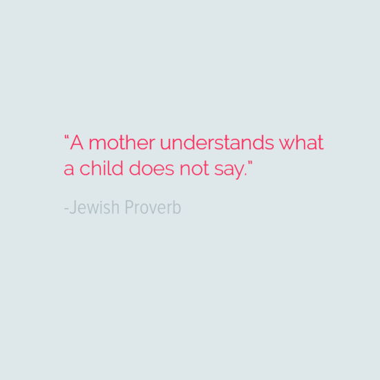 Jewish Proverb mothers day quotes