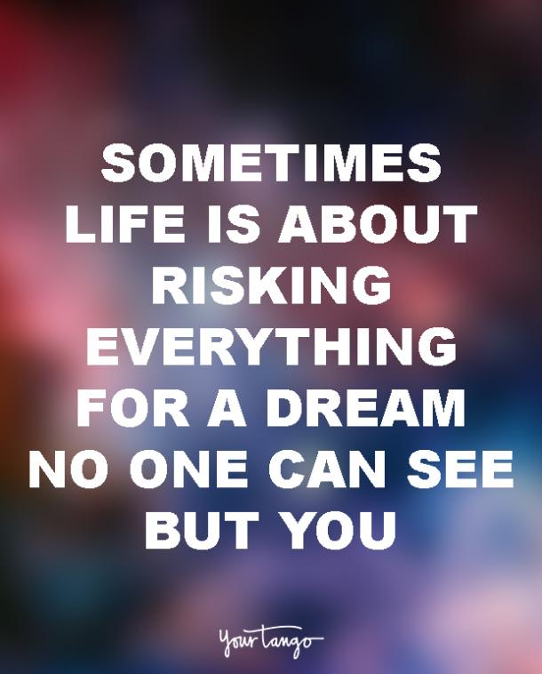 Quotes Teach You To Follow Your Dreams