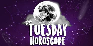 Horoscope For Tuesday July 18th Is Here