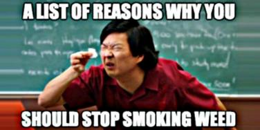 These 25 Funny Pot Smoking Memes Are SO Relatable ... And True!