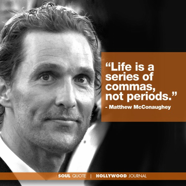 matthew mcconaughey quote