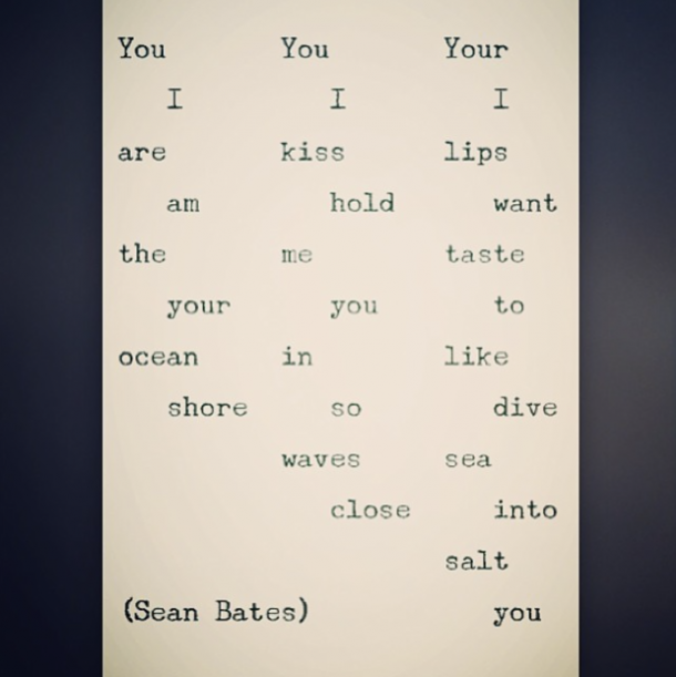 Sean Bates Instagram Poet Love Poems Love Quotes