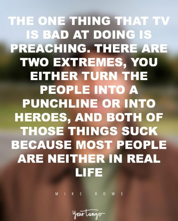 Mike Rowe quotes
