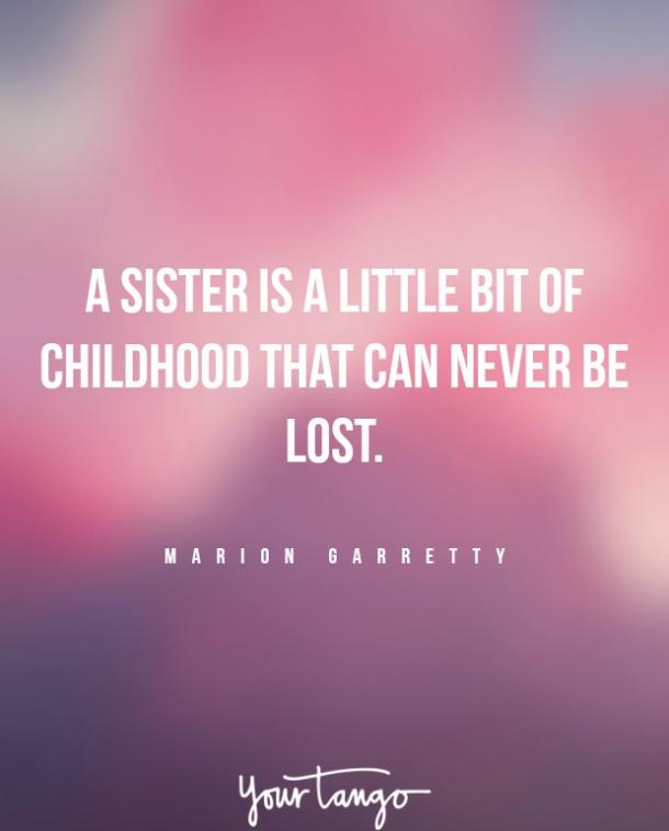 Marion Garretty Sister Quotes Crazy Relationship