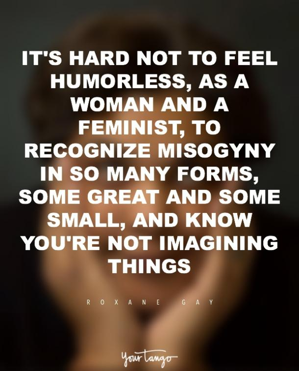 Roxane Gay Quotes Feminism