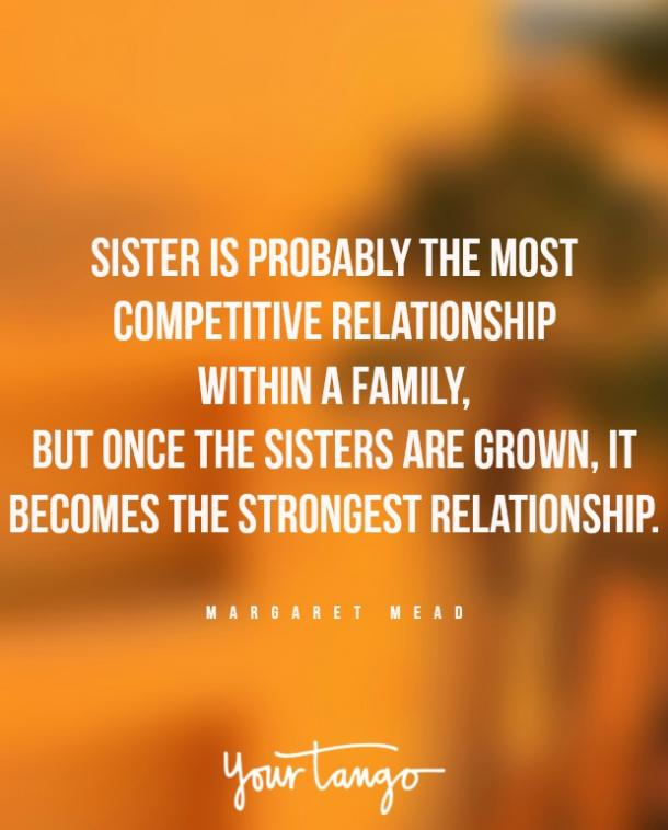 Margaret Mead Sister Quotes Crazy Relationship