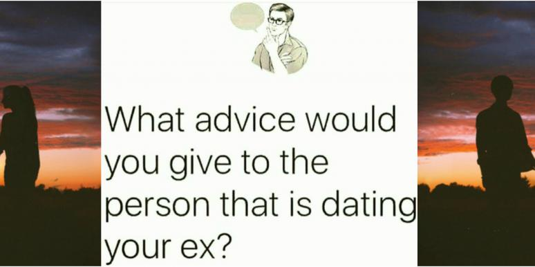 What Would You Say To Your Ex's New Relationship Partner?
