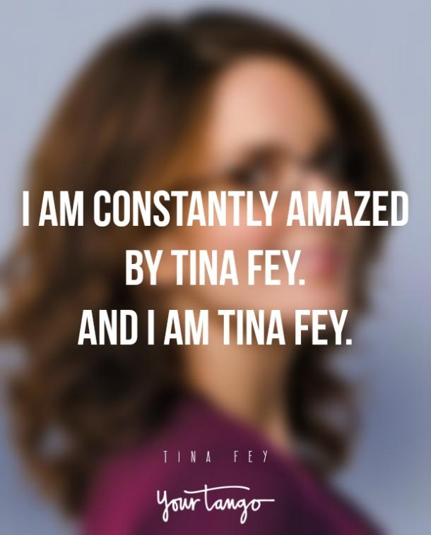 Tina Fey Comedian Funny Quotes