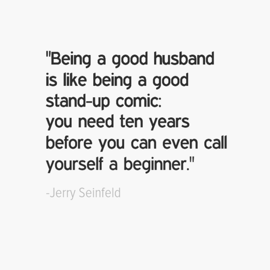 jerry seinfeld good husband quotes
