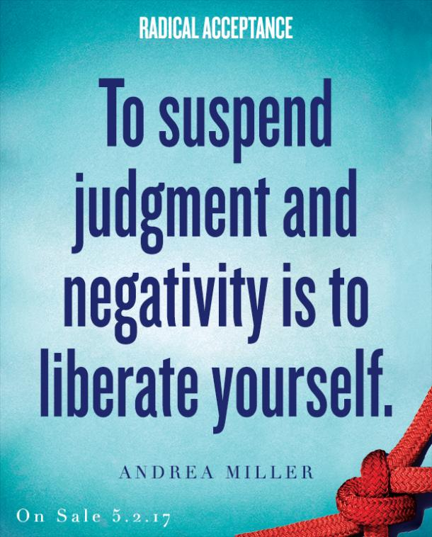 Radical Acceptance Quotes